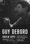 Guy Debord (libro en inglés) - Anselm Jappe - Pm Press