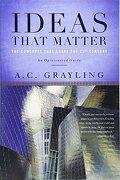ideas that matter - a. c. grayling - perseus books group