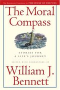 the moral compass,stories for a life´s journey - william j. bennett - simon & schuster
