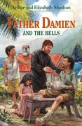 father damien and the bells - elizabeth odell sheehan - ignatius pr
