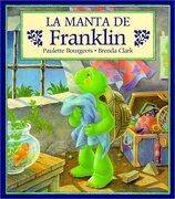 la manta de franklin/franklin`s blanket - paulette bourgeois - lectorum pubns