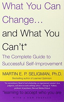 portada What you can Change and What you Can't: The Complete Guide to Successful Self-Improvement (Vintage) (libro en Inglés)