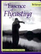 the essence of flycasting - mel krieger - w w norton & co inc