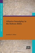 Allusive Soundplay in the Hebrew Bible (Ancient Israel and Its Literature)