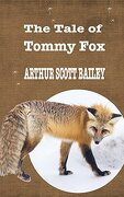 The Tale of Tommy Fox (Iboo Classics)
