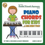 Piano Chords For Kids...& Big Kids Too! (Fretted Friends Beginners)