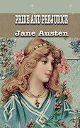 Pride and Prejudice: Jane Austen (Iboo Classics)