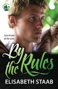 By the Rules (Evergreen Grove) (Volume 3)