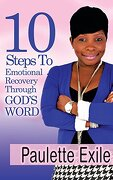 10 Steps to Emotional Recovery Through God's Word