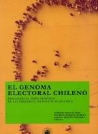 Genoma electoral chileno, el; patricio navia lucero