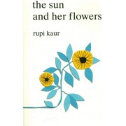 Sun and her Flowers,The - Andrews Mcmeel Publishing (libro en Inglés) - Rupi Kaur - Simon & Schuster Books
