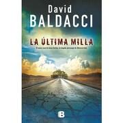 Ultima Milla, la - David Baldacci - Ediciones B