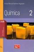 Quimica 2. Bachillerato. Dgb Serie Integral por Competencias - Victor Manuel Ramirez Regalado - Patria