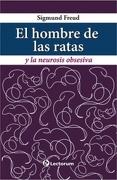 HOMBRE DE LAS RATAS Y LA NEUROSIS OBSESIVA, EL