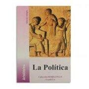 La Política - Aristoteles; - Gradifco