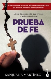 portada PRUEBA DE FE. LA RED DE CORRUPCION QUE PROTEGE LA PEDERASTIA CLERICAL
