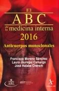 ABC DE LA MEDICINA INTERNA 2015, EL. ANTICUERPOS MONOCLONALES