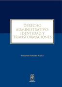 Derecho Administrativo: Identidad y Transformaciones - Alejandro Vergara Blanco - Ediciones UC