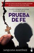 PRUEBA DE FE. LA RED DE CORRUPCION QUE PROTEGE LA PEDERASTIA CLERICAL