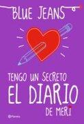 Tengo un Secreto. El Diario de Meri - Blue Jeans - Planeta