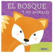 Libros con Textura. El Bosque y sus Animales (+1 Aã'O) - Susaeta Ediciones S A - Susaeta