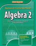 Algebra 2 Homework Practice Workbook, Ccss - McGraw-Hill Glencoe - McGraw-Hill/Glencoe