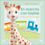 En Marcha con Sophie - Dorling Kindersley - Dorling Kindersley