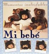 Mi Bebé (azul): Momentos Inolvidables (mi Familia Y Yo) - Jacopo Rotta - San Pablo, Editorial