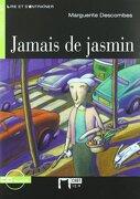 Jamais De Jasmin (Chat Noir. Lire Et S'entrainer) - Cideb Editrice S.R.L. - Ediciones Vicens Vives, S.A.
