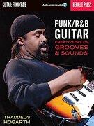 funk/r & b guitar,creative solos, grooves & sounds - jonathan (edt) feist - hal leonard corp