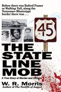 the state-line mob: a true story of murder and intrigue - w. r. morris - rutledge hill press