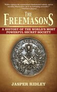 the freemasons,a history of the world`s most powerful secret society - jasper ridley - w w norton & co inc