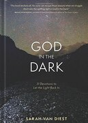 God in the Dark: 31 Devotions to let the Light Back in (libro en Inglés) - Sarah Van Diest - The Navigators