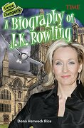 Game Changers: A Biography of J. K. Rowling (Grade 8) (Time for Kids Nonfiction Readers)