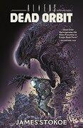 Aliens: Dead Orbit (libro en Inglés) - James Stokoe - Dark Horse Books