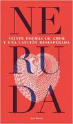 Veinte Poemas de Amor y una Cancion Desesperada - Pablo Neruda - Seix Barral