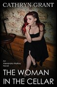 The Woman In the Cellar: (A Psychological Suspense Novel): (Alexandra Mallory Book 8)