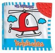 Mis Primeros Vehiculos - LatinBooks - LatinBooks