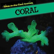 Coral (Glow-in-the-Dark Animals)