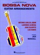authentic brazilian bossa nova guitar arrangements - jack (crt) marshall - hal leonard corp