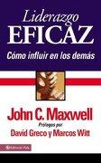 Liderazgo Eficaz (Spanish Edition) - John C. Maxwell - Vida