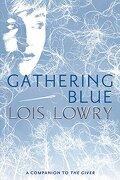 Gathering Blue - Lowry, Lois - Graphia Books