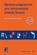 Ejercicios preparatorios para instrumentistas (método Kovács): 283 (Biblioteca De Eufonia) - Geza Kovacs - EDITORIAL GRAO
