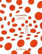La Mentida (Siruela Ilustrada)