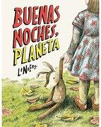 Buenas Noches, Planeta - Liniers - Editorial Común