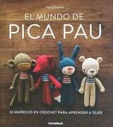 El Mundo de Pica pau / Tapa Dura - Yanina Schenkel - Monoblock