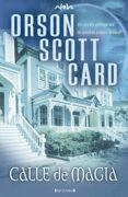 Calle De Magia (NOVA) - Orson Scott Card - Ediciones B