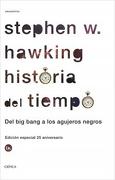 Historia Del Tiempo. Del Big Bang A Los Agujeros Negros (libro en Español ) - Stephen W. Hawking - Crítica