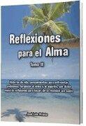 reflexiones para el alma t02 - prieto j. - reflexione