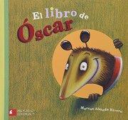 El Libro de Oscar - Marcos Almada Rivero - Edit Progreso